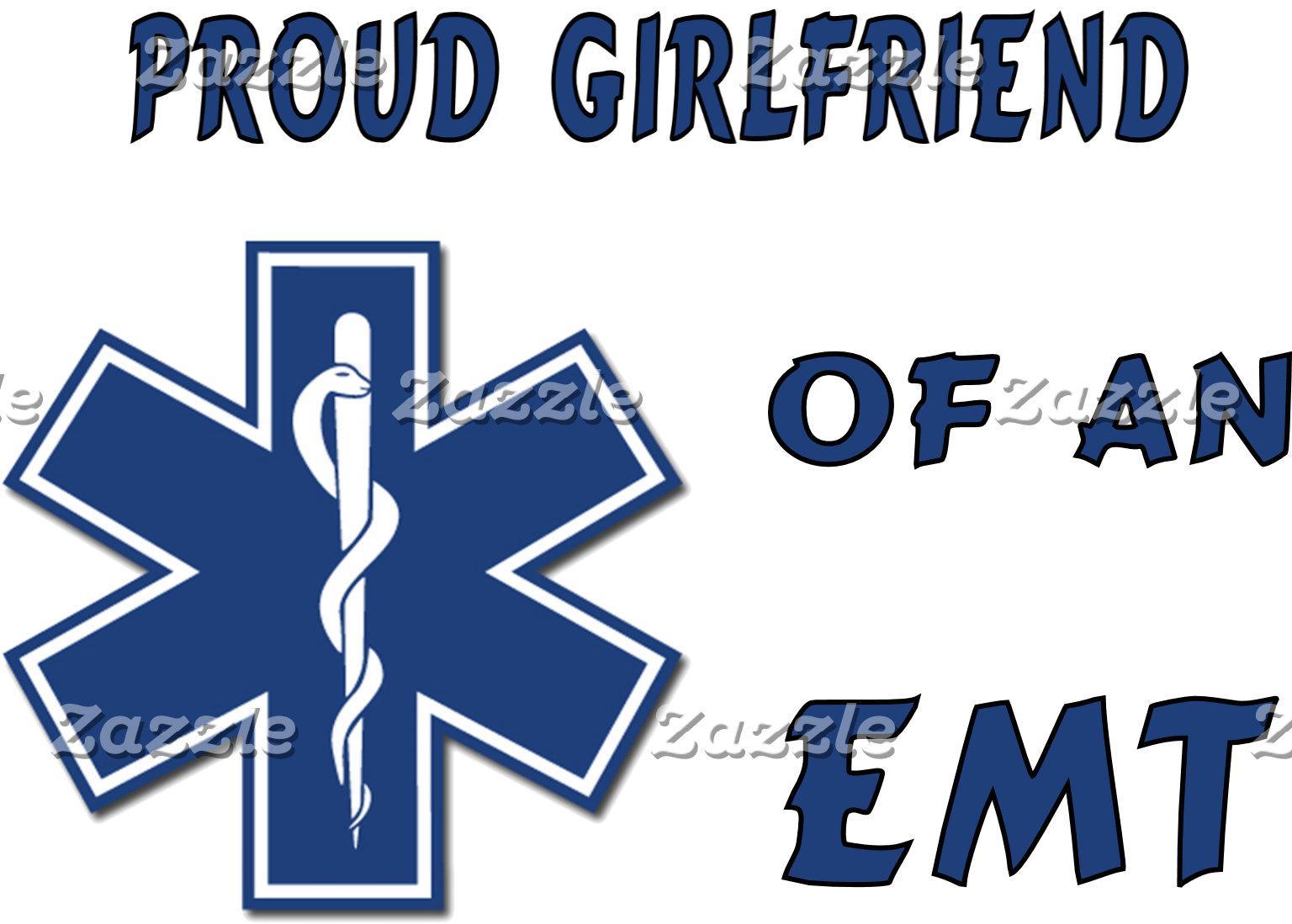 Proud EMT Girlfriend