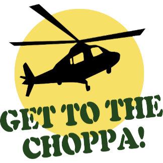 Get To The Choppa!