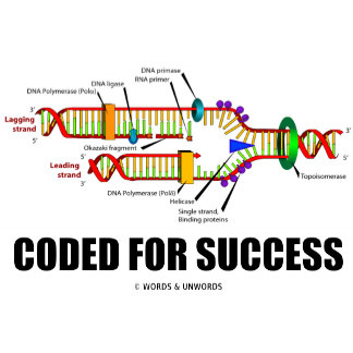 Coded For Success Biology Humor DNA
