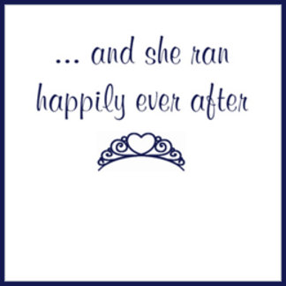 ... and she ran happily ever after.