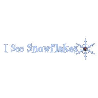 I See Snowflakes