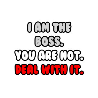 Deal With It ... Funny Boss Shirts and Gifts