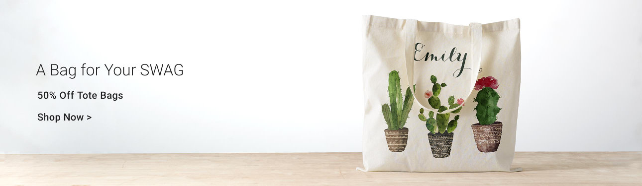 A Bag for Your SWAG - 50% Of Tote Bags! Shop for your perfect tote bag today!