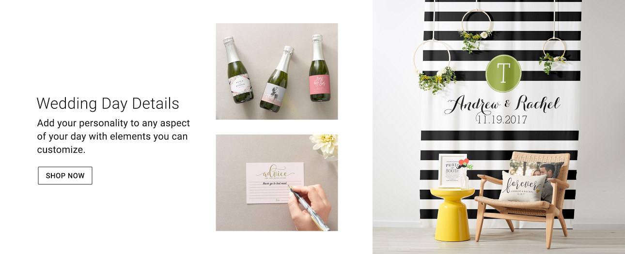 Wedding Day Details - Add your personality to any aspect of your day with elements you can customize.