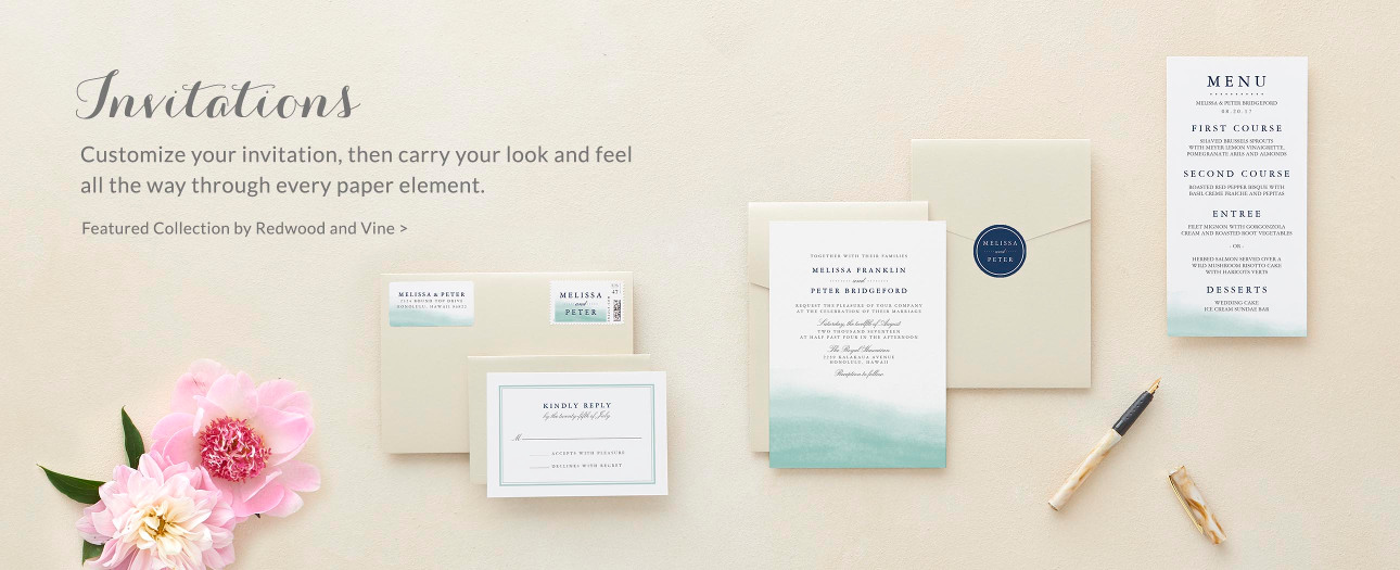 Customize your invitation, then carry your look and feel all the way through every paper element.