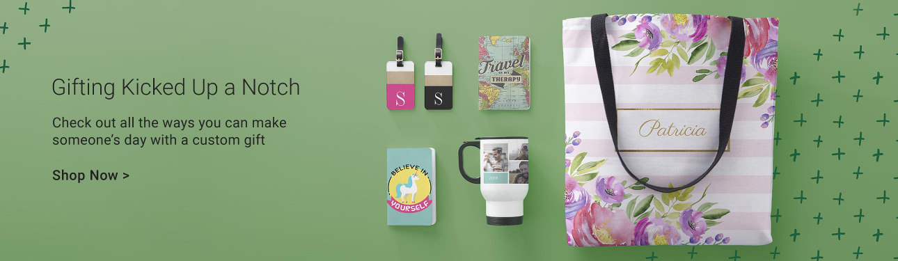 Gifting Kicked Up a Notch - Check out all the ways you can make someone's day with a custom gift!