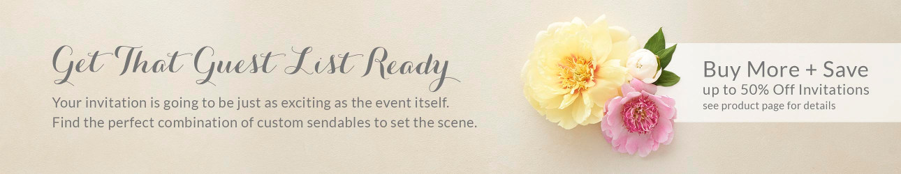 Your invitation is going to be as exciting as the event itself. Find the perfect combination of sendables to set the scene.
