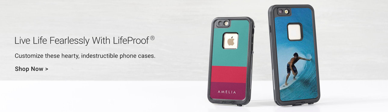 Live Life Fearlessly With LifeProof - Customize these hearty, indestructible phone cases.