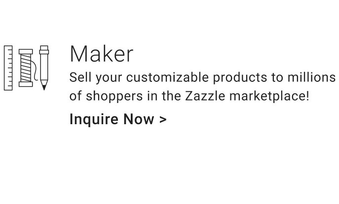 Sell your customizable products to millions of shoppers in the Zazzle marketplace!