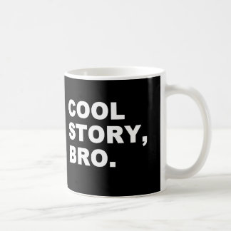 Cool Story Bro Coffee Travel Mugs Zazzle