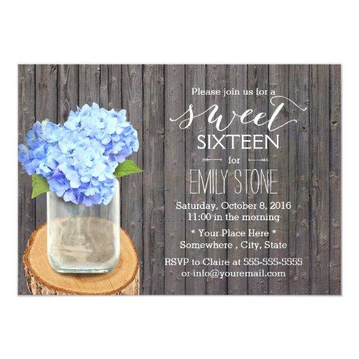 Rustic Mason Jar Hydrangea Barn Wood Sweet 16 5x7 Paper Invitation Card