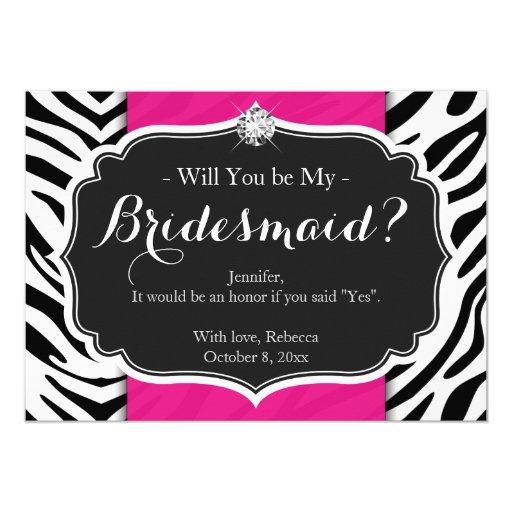Zebra Print Will you be my Bridesmaid 5x7 Paper Invitation Card