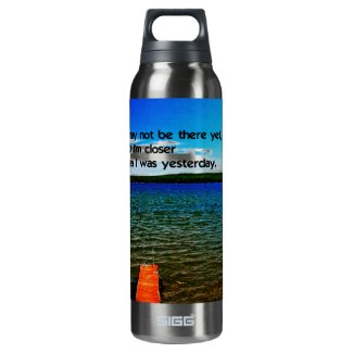 Persistance wins out insulated water bottle
