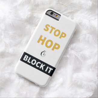 Stop, Hop, and Block It Phone Case