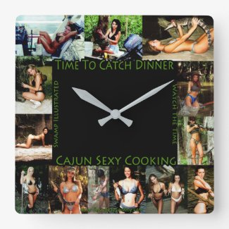 Cajun Sexy Cooking Clock Time To Catch Dinner
