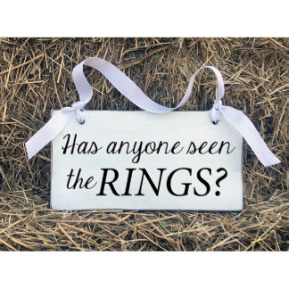 Has Anyone Seen the Rings... Wooden Wedding Sign