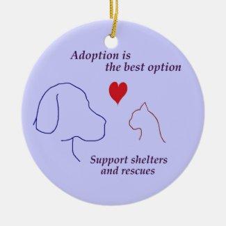 Adoption is the Best Option Ceramic Ornament