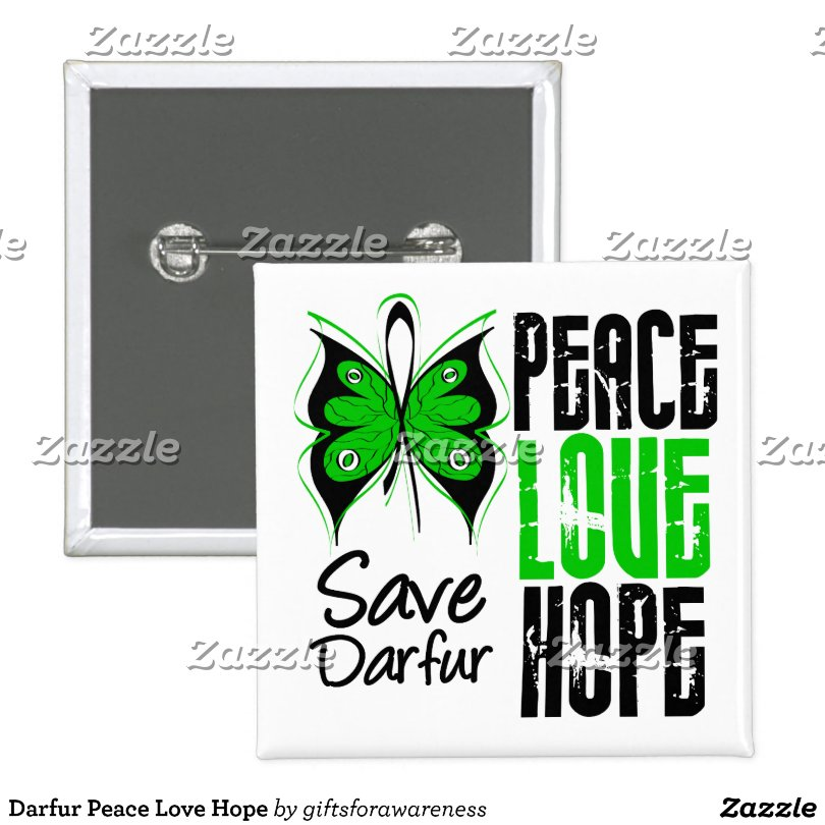 Darfur Peace Love Hope Pinback Button