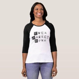 Flea Market Diva T-Shirt