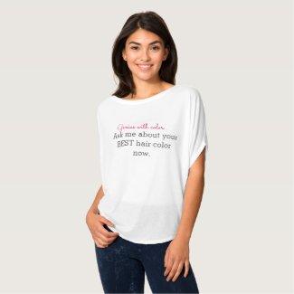 Hair Color Genius Hairstylist Marketing Shirt