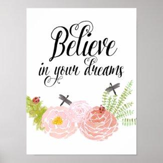 Belief in your dreams Poster