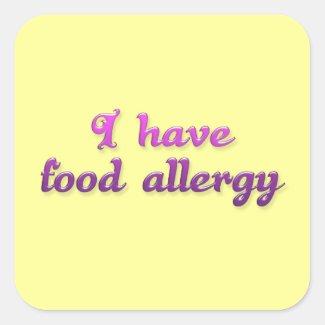 I have food allergy [sticker] square sticker
