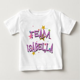 TEAM ISABELLA Customizable Baby T-Shirt
