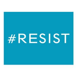 #Resist, bold white text on light blue, all caps Postcard