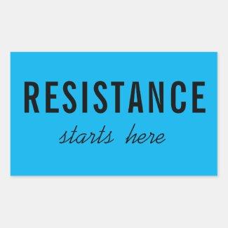 Resistance Starts Here, black text on blue sticker