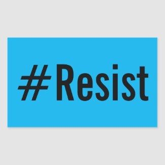#Resist, bold black text on bright blue stickers