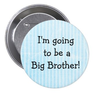 """'Big Brother"""" Button Blue Birth Announcement Pin"""