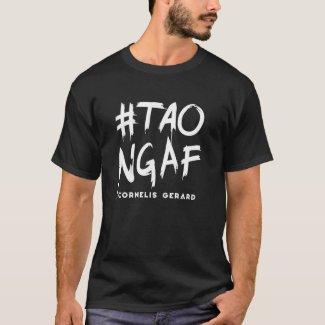 WHITE #TAONGAF T-Shirt