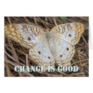 Butterfly Change Is Good Card