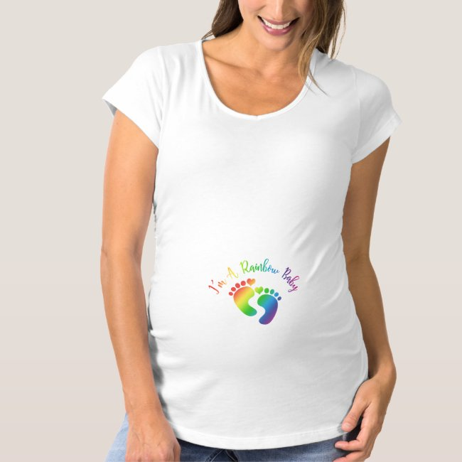 I'm A Rainbow Baby Footprints Maternity T-Shirt