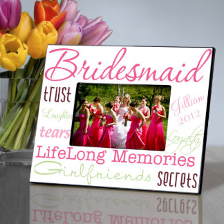 Personalize Pleasant Pink Bridesmaid Picture Frame