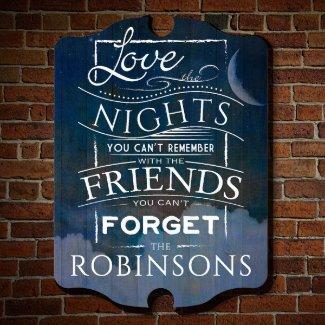 Love the Nights Custom Made Wood Sign