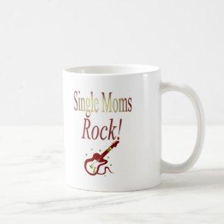 Single Moms Rock! Gear Coffee Mug
