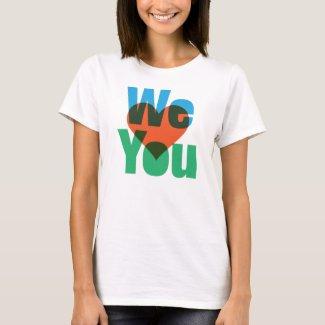 WE <3 U T-Shirt