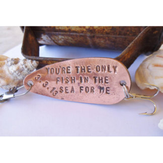 """Only Fish in the Sea"" Anniversary Fishing Lure"