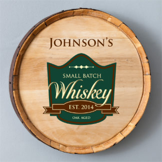 Small Batch Oak Aged Wood Whiskey Barrel Sign