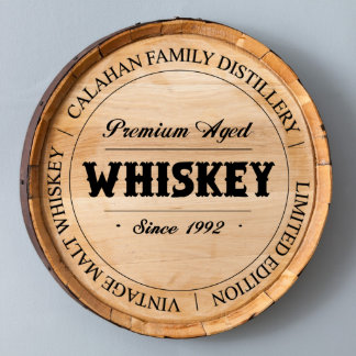 Family Distillery Premium Aged Whiskey Barrel Sign
