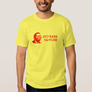 Svi Mars Na Ples Tito Tee Shirts