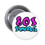 swag 80s pin