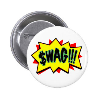 Swag!!! Button