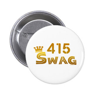 Swag de 415 California Pin