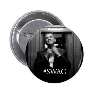 Swag de Obama Pin Redondo De 2 Pulgadas