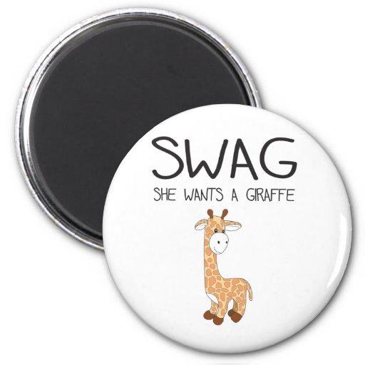 SWAG ella quiere una jirafa Imanes Para Frigoríficos