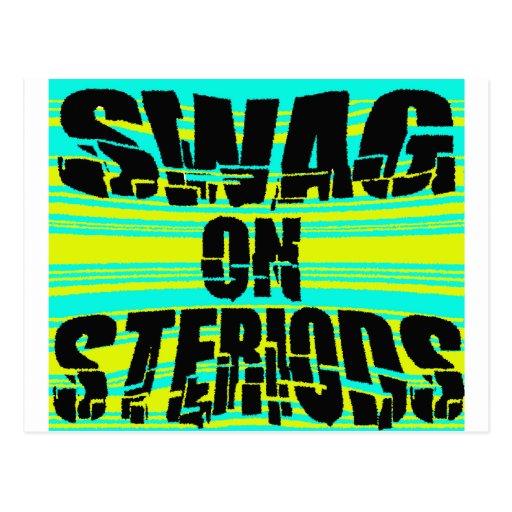 Swag en Steriods -- Camiseta Tarjetas Postales