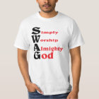 Swag, GOD style. T-Shirt