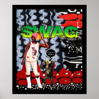 Swag...Let me see ya TWERK it Poster